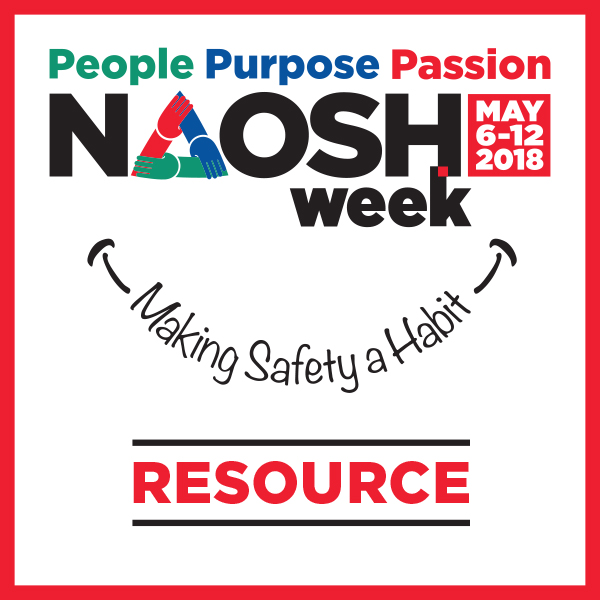 NAOSH Week 2018: MAY 6 12 | Board of Canadian Registered Safety